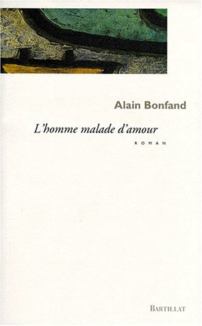 L'Homme malade d'amour