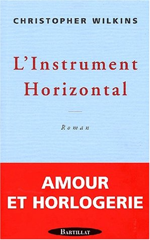 L'Instrument horizontal